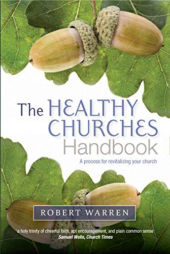 9780715142820: The Healthy Churches' Handbook: A Process for Revitalizing Your Church