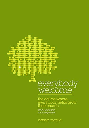 Everybody Welcome: The Course Leader's Manual (0715142844) by Bob Jackson; George Fisher