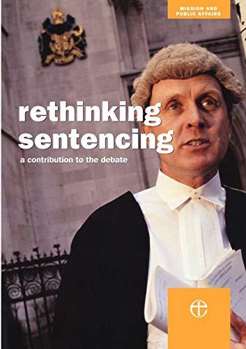 9780715143391: Rethinking Sentencing