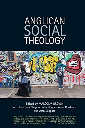 9780715144404: Anglican Social Theology: Renewing the vision today