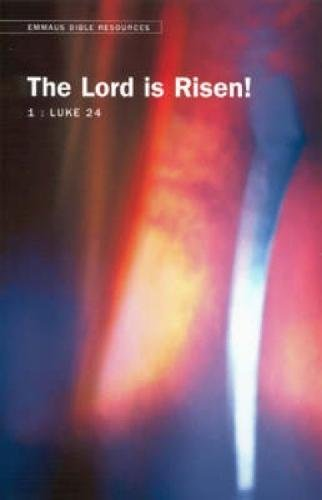 Emmaus Bible Resources: The Lord is Risen!: Croft, Steven