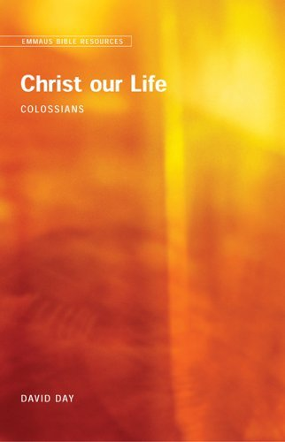 9780715149874: Emmaus Bible Resources: Christ Our Life (Colossians)