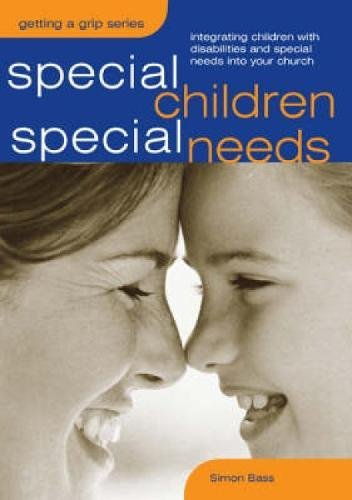 9780715149997: Special Children, Special Needs: Intergrating Children with Disabilities and Special Needs into Your Church (Sure Foundations)