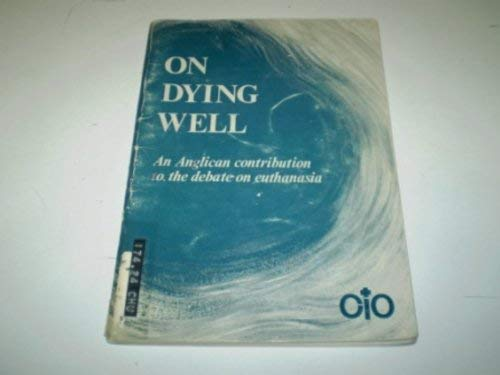 9780715165393: On Dying Well