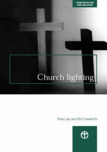 9780715175842: Church Lighting (Conservation & mission)
