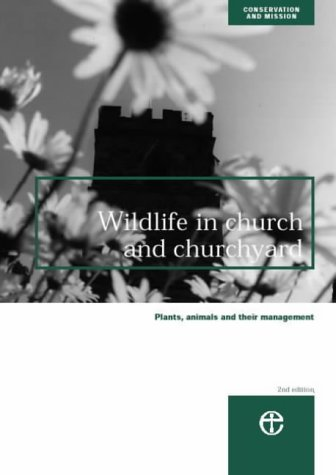 9780715175873: Wildlife in Church and Churchyard: Plants, Animals and Their Management (Conservation & mission)