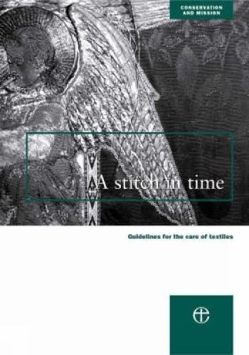 9780715175958: A Stitch in Time (Conservation & mission)