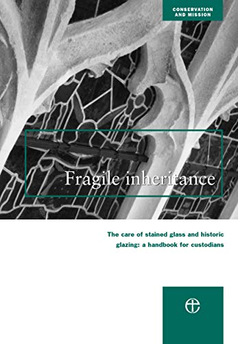 9780715176009: A Fragile Inheritance (Conservation & mission)