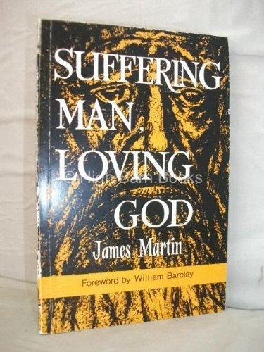 9780715200254: Suffering Man, Loving God