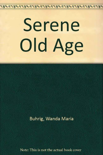 Serene old age: Buhrig, Wanda Maria