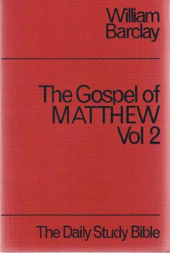 9780715200803: Matthew: v. 2 (Daily Study Bible)