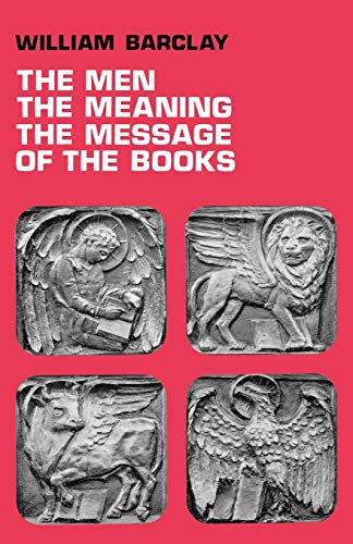 9780715202548: The Men, the Meaning, The Message of the Books
