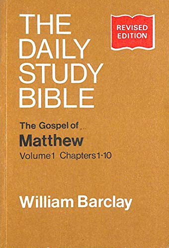 9780715202708: The Gospel of Matthew: Vol 1, Chapters 1-10 (Daily Study Bible)