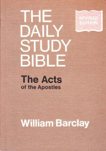 Acts of the Apostles (Daily Study Bible)