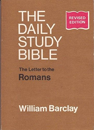 9780715202777: Letter to the Romans (Daily Study Bible)