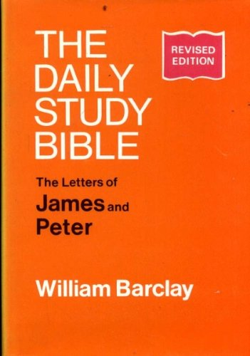 9780715203002: Letters of James and Peter (Daily Study Bible)