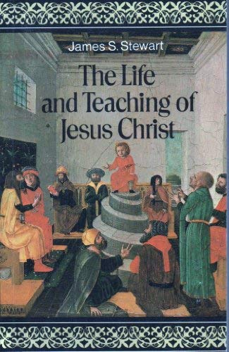 9780715203521: The Life and Teaching of Jesus Christ