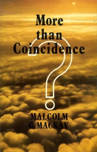 More Than Concidence: Malcolm Mackay
