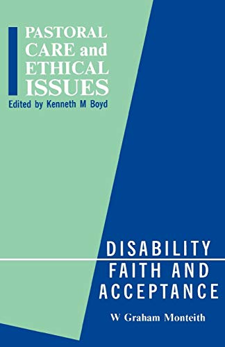 Disability, Faith and Acceptance (Pastoral Care and