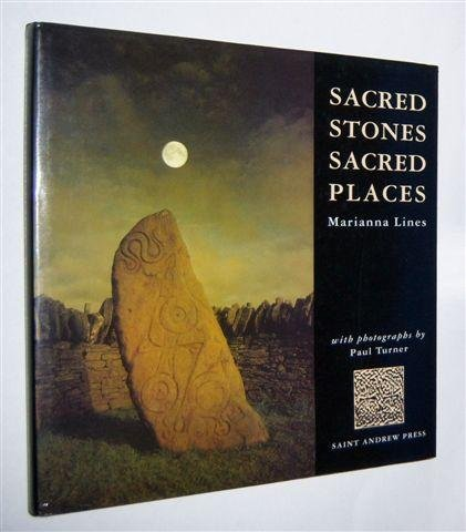 Sacred Stones, Sacred Places: Lines, Marianna.; with photographs by Paul Turner.