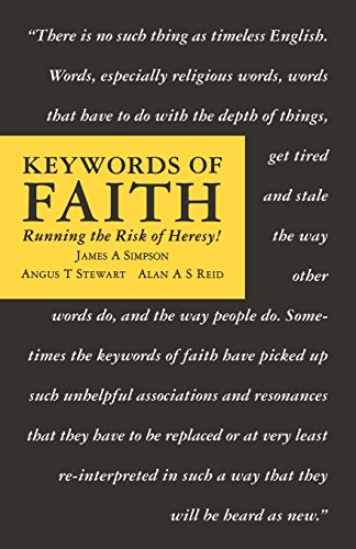 Keywords of Faith : Running the Risk: James A. Simpson;