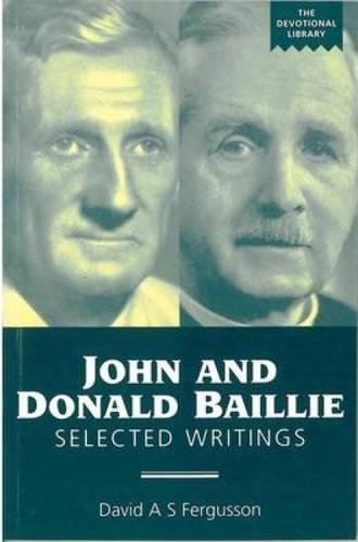 9780715207185: John and Donald Baillie: Selected Writings (Devotional Library)
