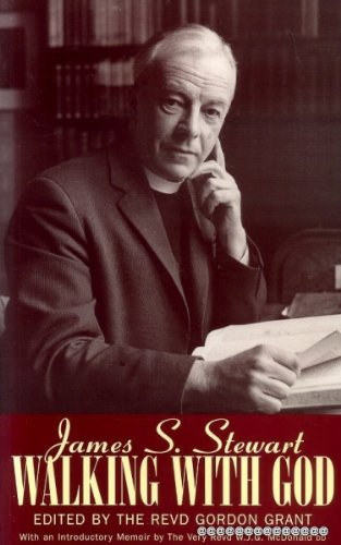 9780715207222: James S.Stewart: Walking with God