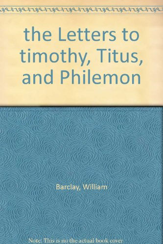 9780715207413: the Letters to timothy, Titus, and Philemon