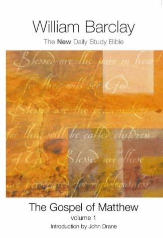 9780715207802: The Gospel of Matthew: v.1 (New Daily Study Bible) (Vol 1)