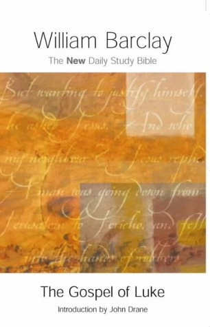9780715207833: The Gospel of Luke (New Daily Study Bible)