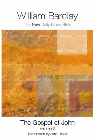 The Gospel of John (New Daily Study Bible) (Vol 2) (9780715207857) by William Barclay