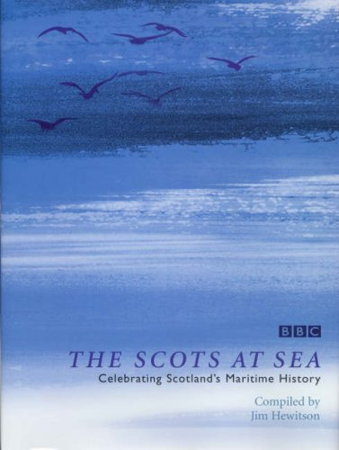 The Scots at Sea: Jim (Comp) Hewitson