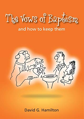 9780715208649: The Vows of Baptism: and How to Keep Them