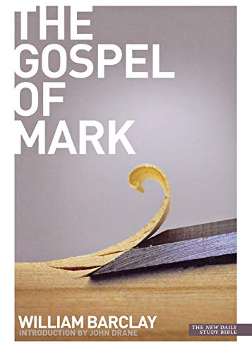 9780715208922: The Gospel of Mark (Daily study bible)
