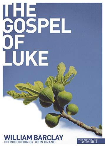 9780715208939: Gospel of Luke (Daily Study Bible)
