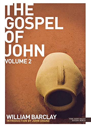 9780715208953: New Daily Study Bible - The Gospel of John (Volume 2)
