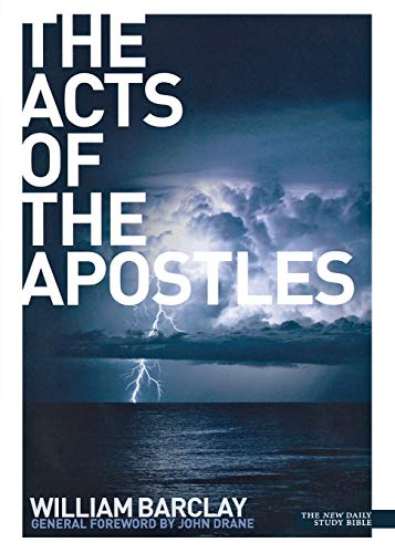 9780715208960: The Acts of the Apostles (New Daily Study Bible)