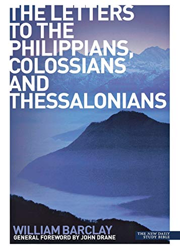 9780715209004: The Letters to the Philippians, Colossians and Thessalonians
