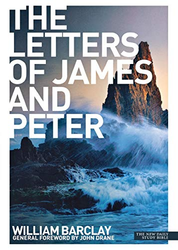 9780715209035: The Letters of James and Peter (New Daily Study Bible)
