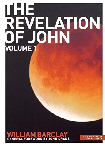 The Revelation of John: v. 1 (New Daily Study Bible) (0715209051) by [???]
