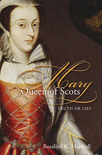9780715209363: Mary, Queen of Scots: Truth or Lies