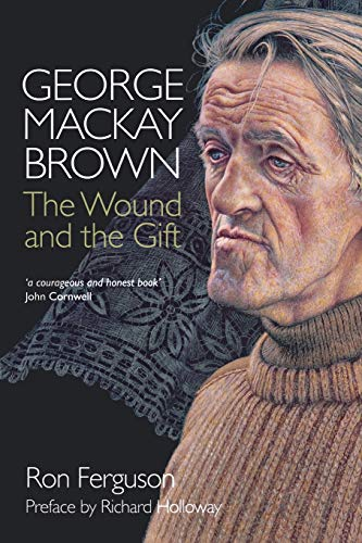9780715209622: George MacKay Brown: The Wound and the Gift