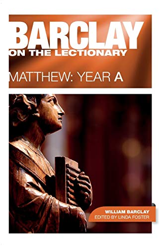 9780715209721: Barclay on the Lectionary: Matthew, Year A