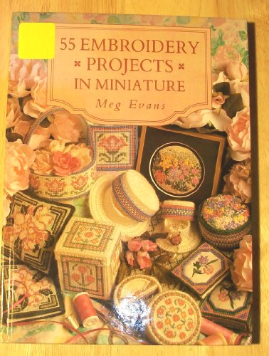 9780715300060: 55 Embroidery Projects in Miniature