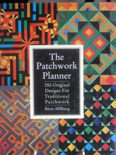 9780715300084: The Patchwork Planner: 350 Original Designs for Traditional Patchwork