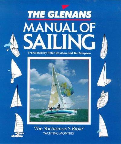 The Glennas Manual of Sailing: Davison, Peter; Simpson, Jim; Bagnall, Ruth