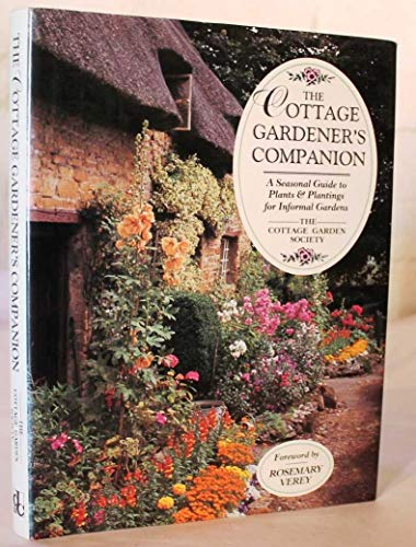 9780715300206: The Cottage Gardener's Companion: A Seasonal Guide to Plants & Plantings for Informal Gardens
