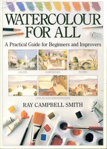 9780715300558: Watercolour for All: A Practical Guide for Beginners and Improvers