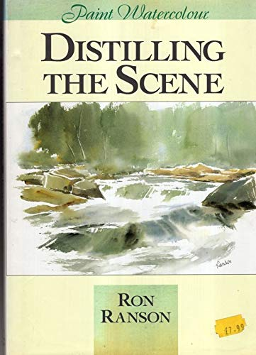 9780715300671: Distilling the Scene: Painting Watercolour