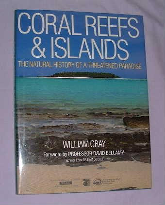9780715300770: Coral Reefs & Islands: The Natural History of a Threatened Paradise